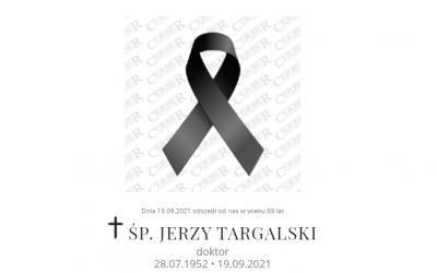 Zmarł Jerzy Targalski — odszedł w wieku 69 lat